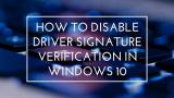 Как отключить проверку цифровой подписи драйверов в Windows (XP/7/8/10) | ТОП-5 Способов